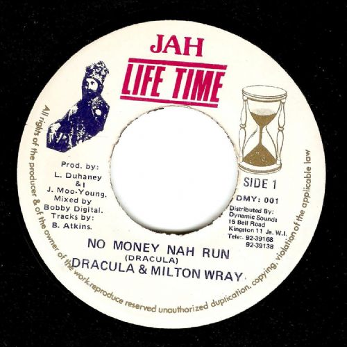DRACULA AND MILTON WRAY No Money Nah Run Vinyl Record 7 Inch Jamaican Jah Life Time